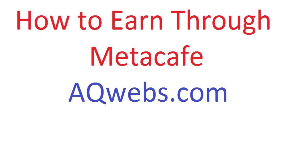 Earn through metacafe