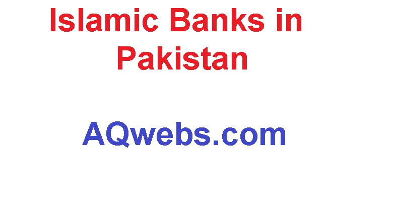 Islamic Banks in Pakistan
