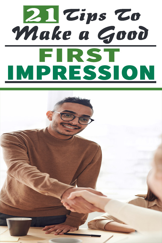 21 tips to make a Good First Impression