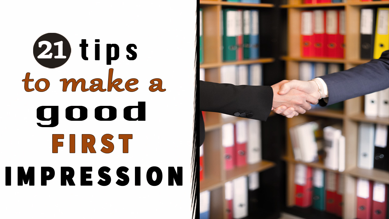 21 Tips How to Make a Good First Impression