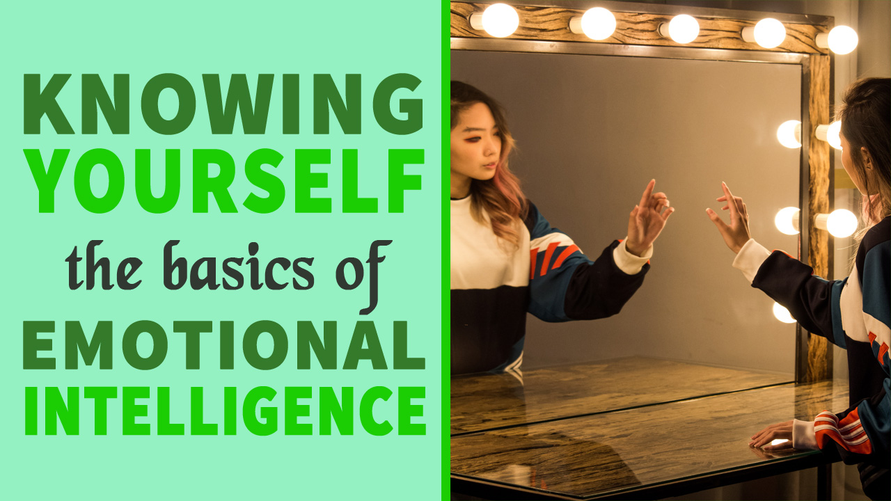 Ingredients of knowing yourself