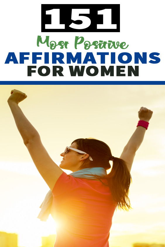 151 Most Positive Affirmations for Women