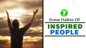 The 7 Great Habits of Inspired People