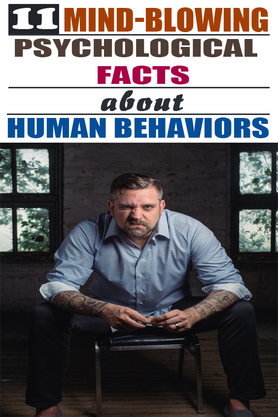 Psychological Facts about Human Behaviors